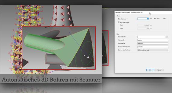 Automatisches 3D Bohren mit Scanner